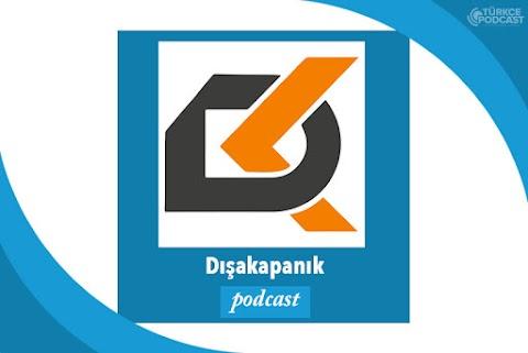 Dışakapanık Podcast