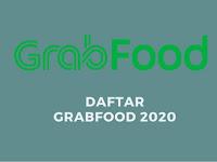 Cara Daftar Grabfood Langsung di Aprove Gak Pake Lama