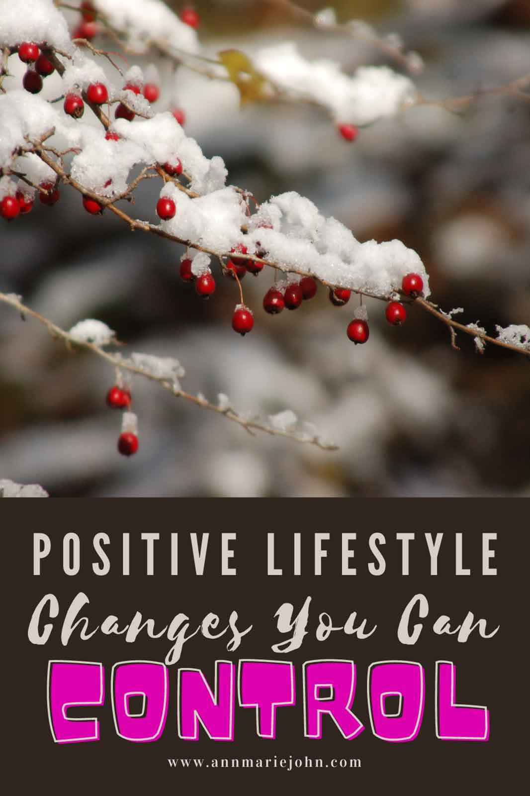 Positive Lifestyle Changes That You Can Control