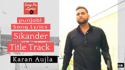 sikander-lyrics-karan-aujla