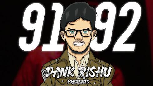 Dank Rishu - 91 92 Song Lyrics   Lyrics Planet