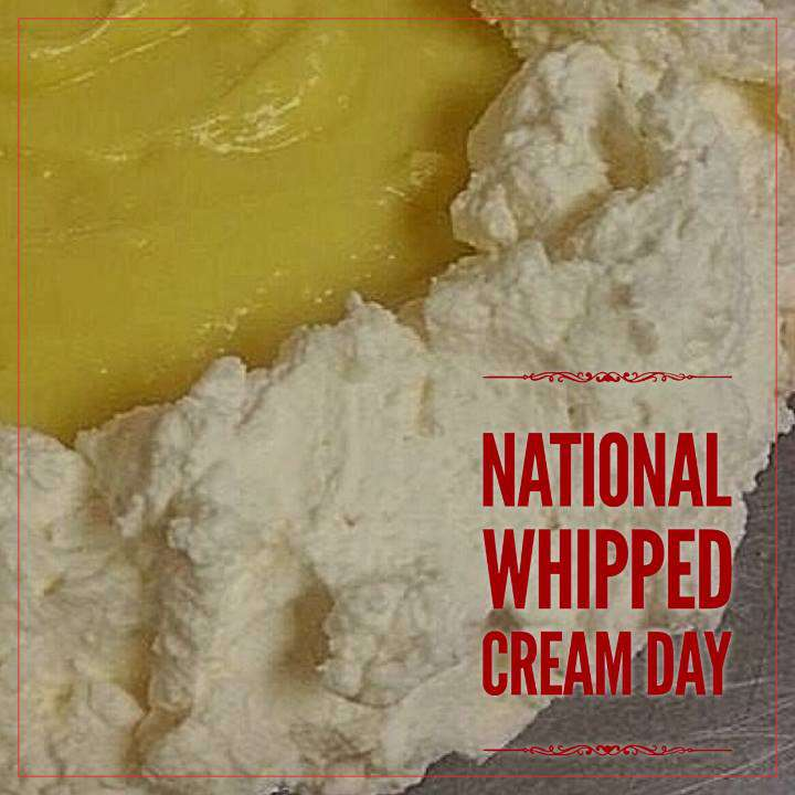 National Whipped Cream Day Wishes Awesome Images, Pictures, Photos, Wallpapers
