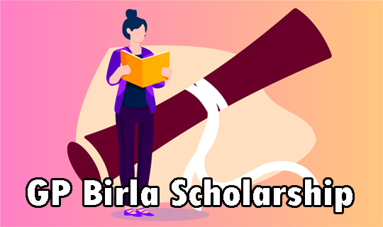 GP Birla Educational Foundation Scholarship 2020 Apply Online