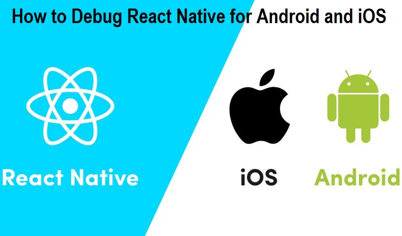 How to Debug React Native