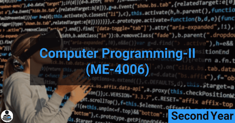 Computer Programming-II (ME-4006) RGPV notes CBGS Bachelor of engineering