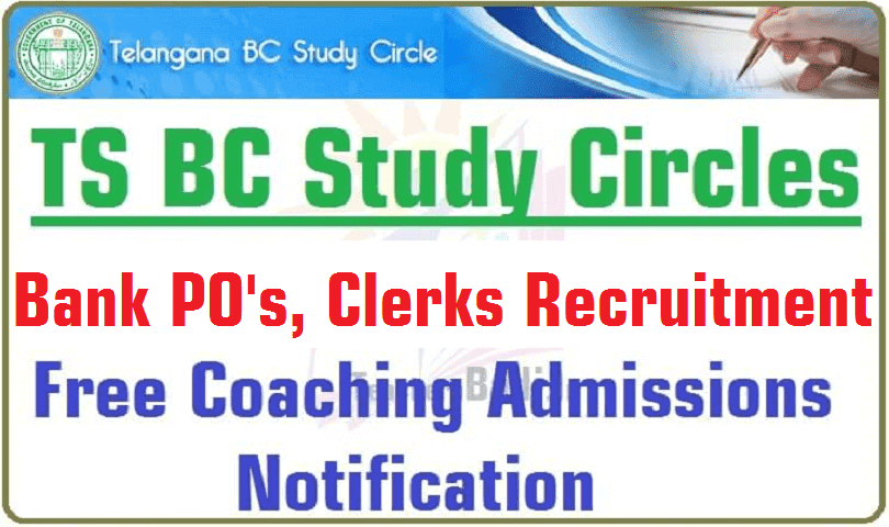 Bank PO's,Clerks Free coaching admissions @TS BC Study Circles 2016