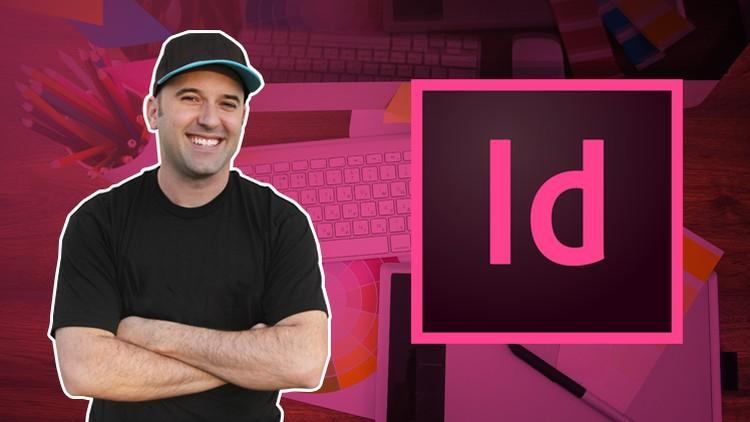 Khoá học Adobe InDesign CC - Hướng dẫn đầy đủ cho bạn về InDesign