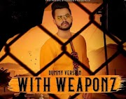 With Weaponz Rommy Maan Lyrics