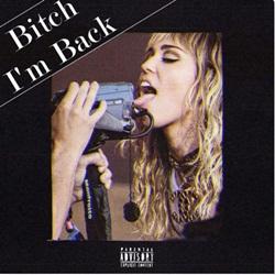CD Bitch I'm Back – Miley Cyrus 2019
