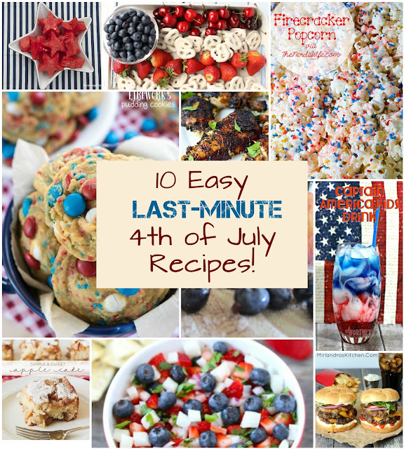 10 easy last minute 4th of July recipes sure to save the holiday!
