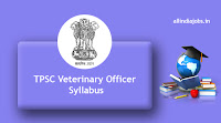 TPSC Veterinary Officer Syllabus