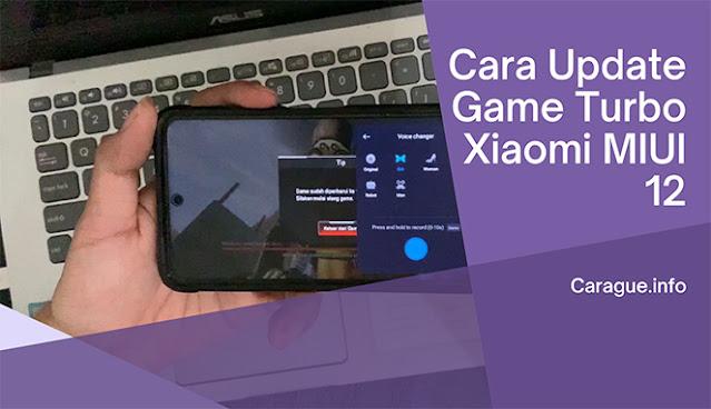 Cara Update Game Turbo Xiaomi MIUI 12