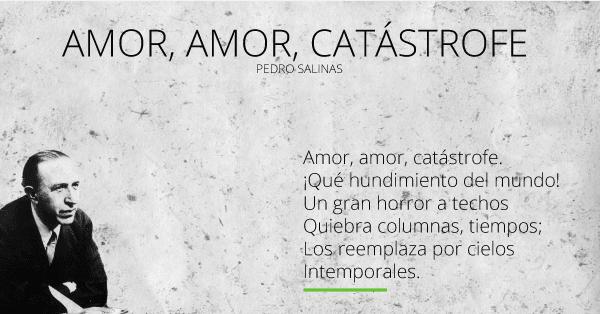 Pedro Salinas amor amor catástrofe