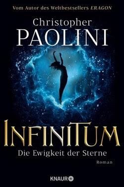 Bücherblog. Rezension. Buchcover. INFINITUM - Die Ewigkeit der Sterne von Christopher Paolini. Science Fiction. Verlagsgruppe Droemer Knaur.