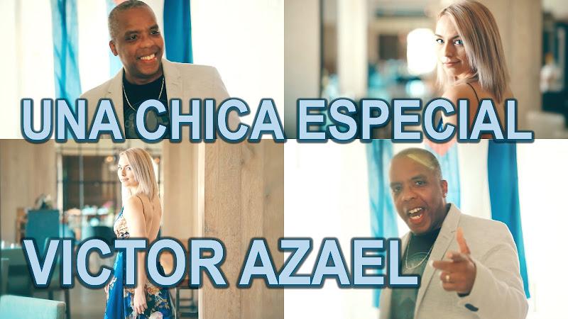 Víctor Azael - ¨Una chica especial¨ - Videoclip - Director: Víctor Azael. Portal Del Vídeo Clip Cubano