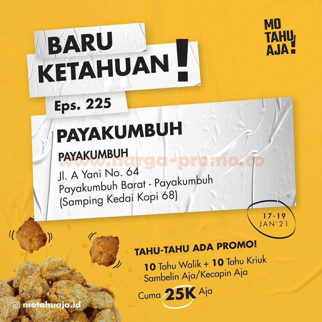 Mo Tahu Aja PAYAKUMBUH Opening Promo Paket 20 Tahu cuma Rp 20.000
