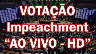 Clique para assistir ao vivo o processo de impeachment da ex-terrorista Dilma Vana Rousseff, ou Estela, ou Wanda, ou Marina, ou Maria Lúcia, ou Luiza