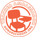 DonorsChoose.org Teacher Ambassador, 2017-Present
