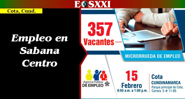 357 nuevas oportunidades de trabajo para la Sabana Centro