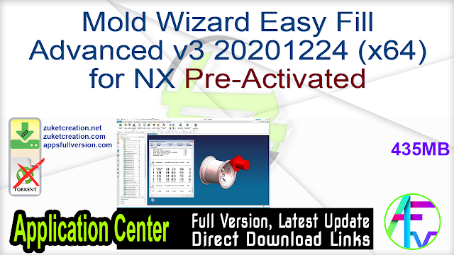 Mold Wizard Easy Fill Advanced v3 20201224 (x64) for NX Pre-Activated