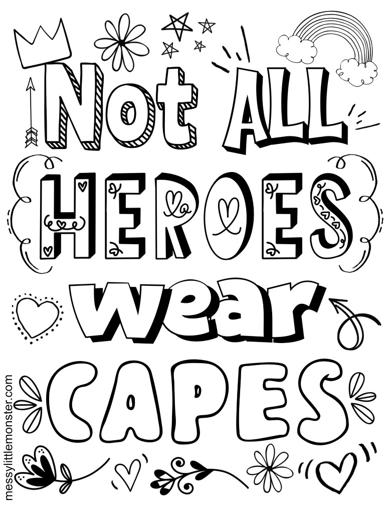 not all heroes wear capes printable coloring page