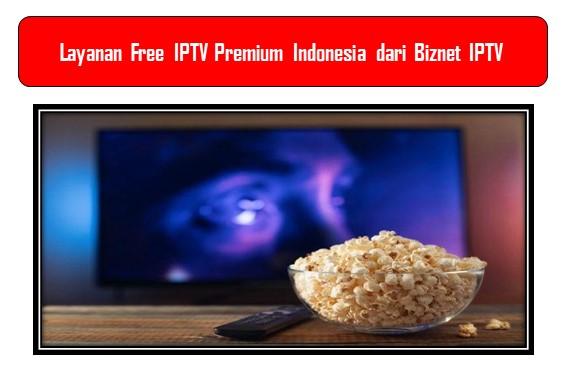 Fres IPTV Premium Indonesia Biznet