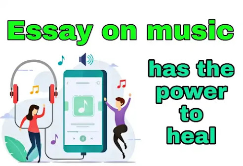 Essay on music has the power to heal