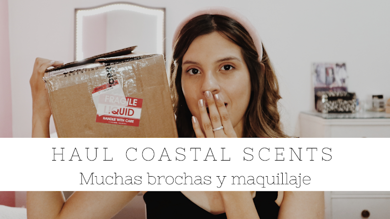 NUEVO VIDEO EN EL CANAL! HAUL DE COASTAL SCENTS!!