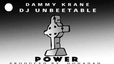 DJ Unbeetable Dammy Krane Power - MUSIC: DJ Unbeetable X Dammy Krane – Power