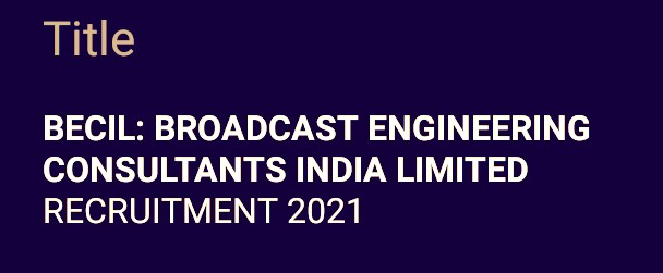 BECIL: BROADCAST ENGINEERING CONSULTANTS INDIA LIMITED.