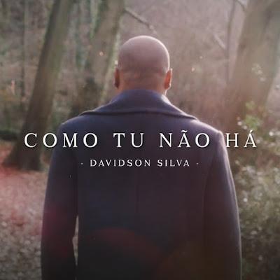 Como Tú Não Há - Davidson Silva, Música e Letra