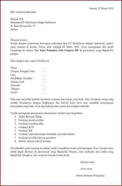 Contoh Application Letter Untuk Sales Promotion Girl Counter HP (Fresh Graduate) Berdasarkan Informasi Dari Media Cetak