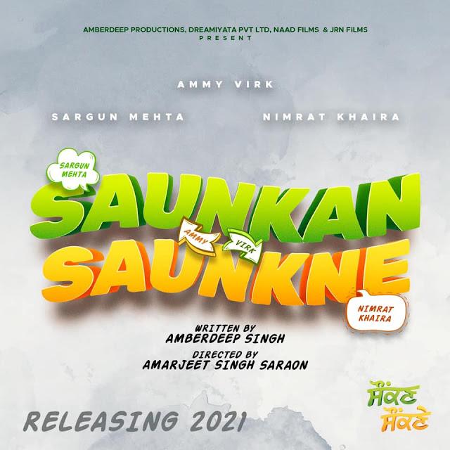 Saunkan Saunkne Punjabi Movie star cast - Check out the full cast and crew of Punjabi movie Saunkan Saunkne 2021 wiki, Saunkan Saunkne story, release date, Saunkan Saunkne Actress name wikipedia, poster, trailer, Photos, Wallapper