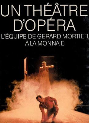 Un théâtre d'opéra - L'équipe de Gérard Mortier à la Monnaie - Duculot Délire de Lire Ciney