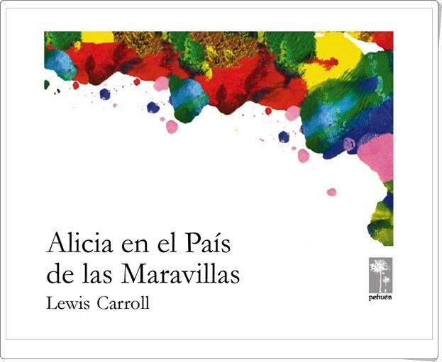 """""""Alicia en el País de las Maravillas"""" de Lewis Carroll"""