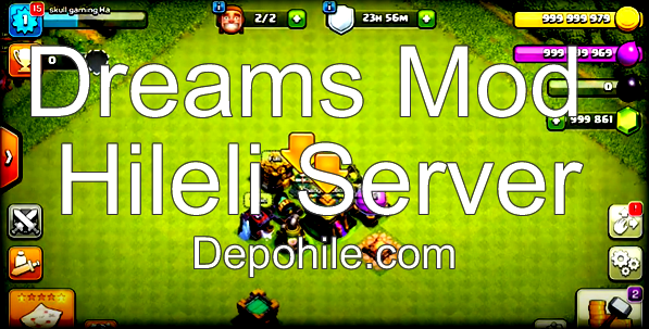 Clash of Clans 14.93.6 Dreams Mod Hileli Server Temmuz 2021