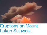 https://sciencythoughts.blogspot.com/2014/09/eruptions-on-mount-lokon-sulawesi.html