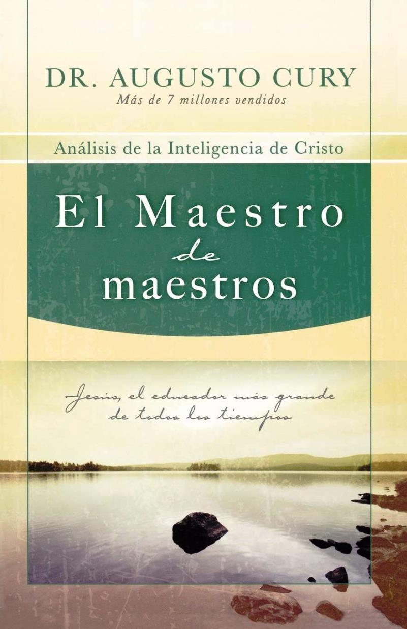 El maestro de maestros – Augusto Cury