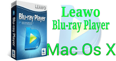 leawo blu-ray player software