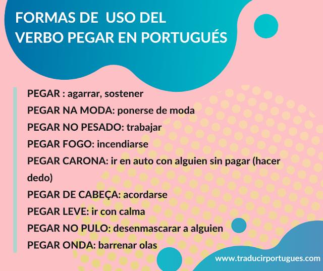 Formas de uso del verbo Pegar en portugués