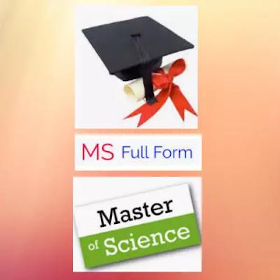 MS Full Form