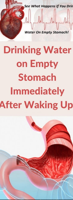 Drinking Water On Empty Stomach Immediately After Waking Up!!!