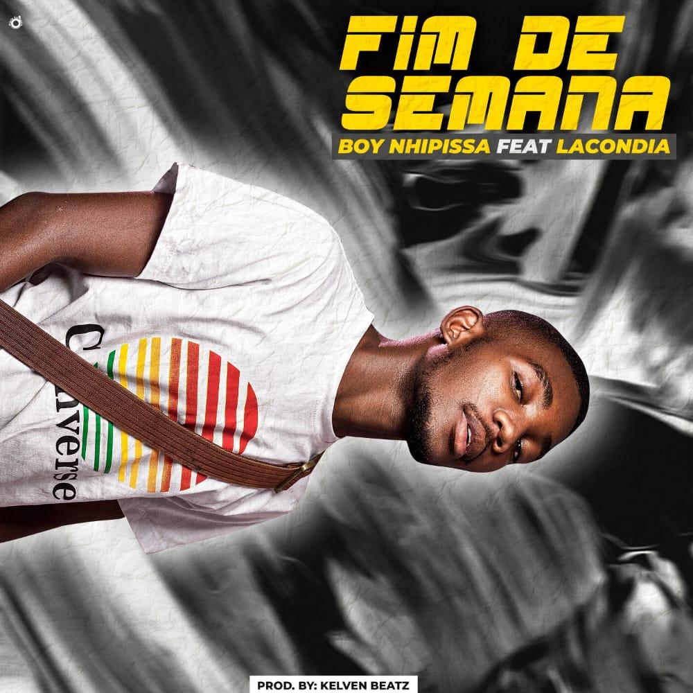 boy nhipissa ft lacondia fim de semana download mp3