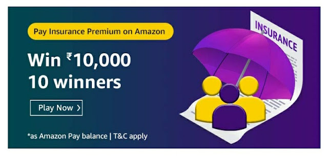 Pay Insurance Premium on Amazon Quiz and stand a chance to win rs 10000