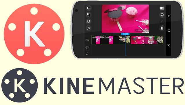 تطبيق Kine Master للتحرير والتعديل على الفيديوهات والصور (مونتاج إحترافي)
