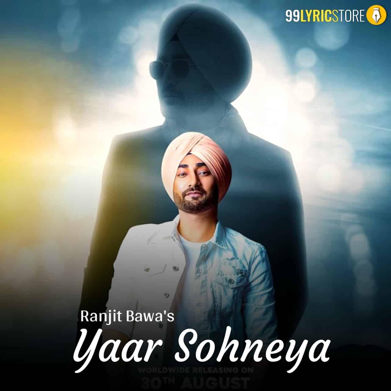 Yaar Sohneya Punjabi Song Sung by Ranjit Bawa