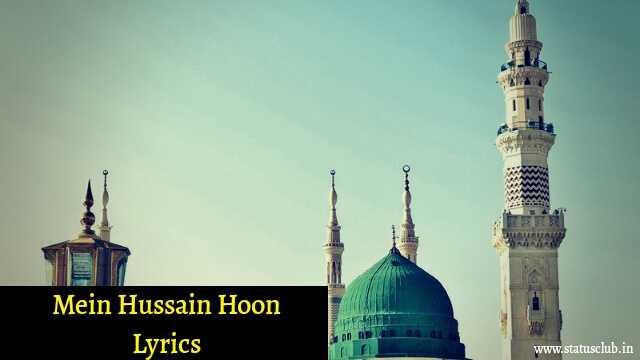 main-hussain-hoon-lyrics