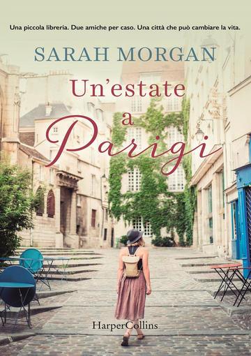 Un'estate a Parigi di Sarah Morgan