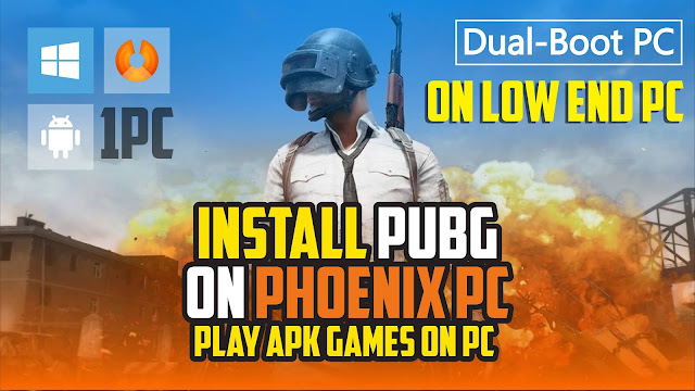 How to install pubg mobile on phoenix os | pubg mobile on low end pc