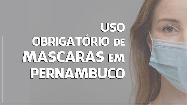 Uso obrigatório de máscara em Pernambuco